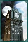 Twelve Hours Later-1